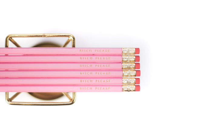 Set of pink pencils with gold lettering 'bitch please'