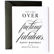 Load image into Gallery viewer, Not A Day Over F'ing Fabulous- Birthday Card