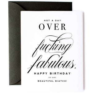 Not A Day Over F'ing Fabulous- Birthday Card