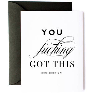 friendship greeting card you fucking got this