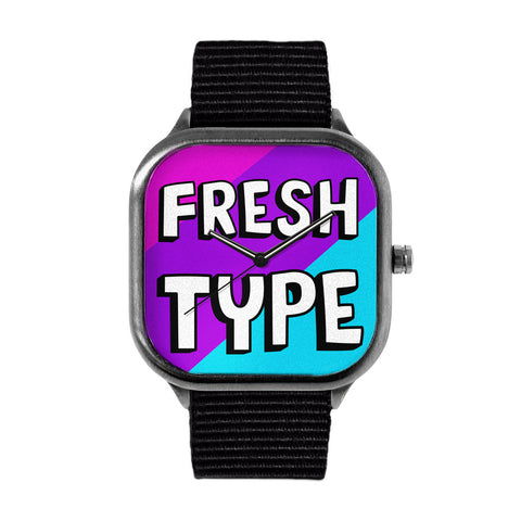 Fresh Type Watch