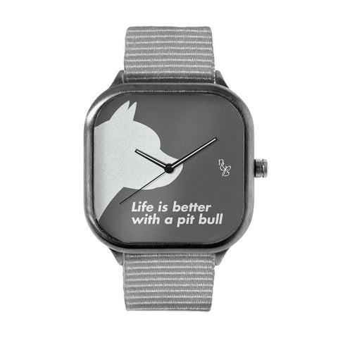 Life is Better with a Pitbull Watch