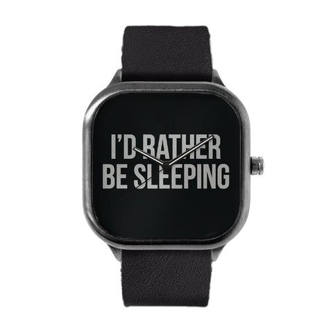 Rather Be Sleeping Watch