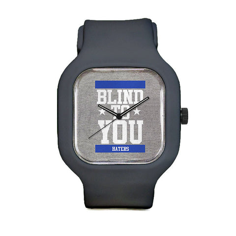 Blind to You Haters Grey Sport Watch