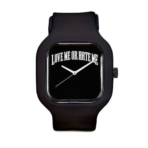 Love Me or hate Me Logo Sport Watch