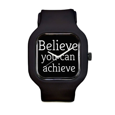 Believe You Can Achieve Sport Watch