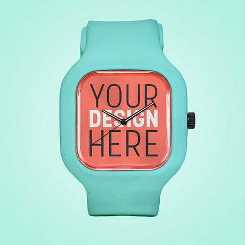 YOUR Custom Watch