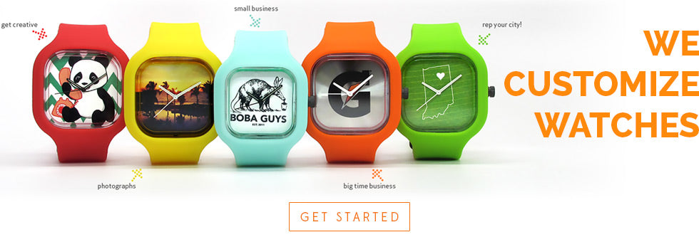 We Make Custom Watches!