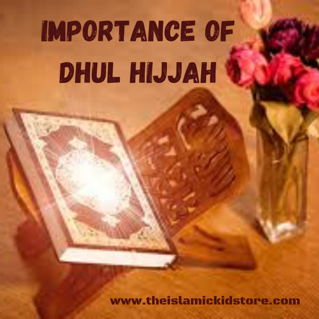 Importance of Dhul Hijjah