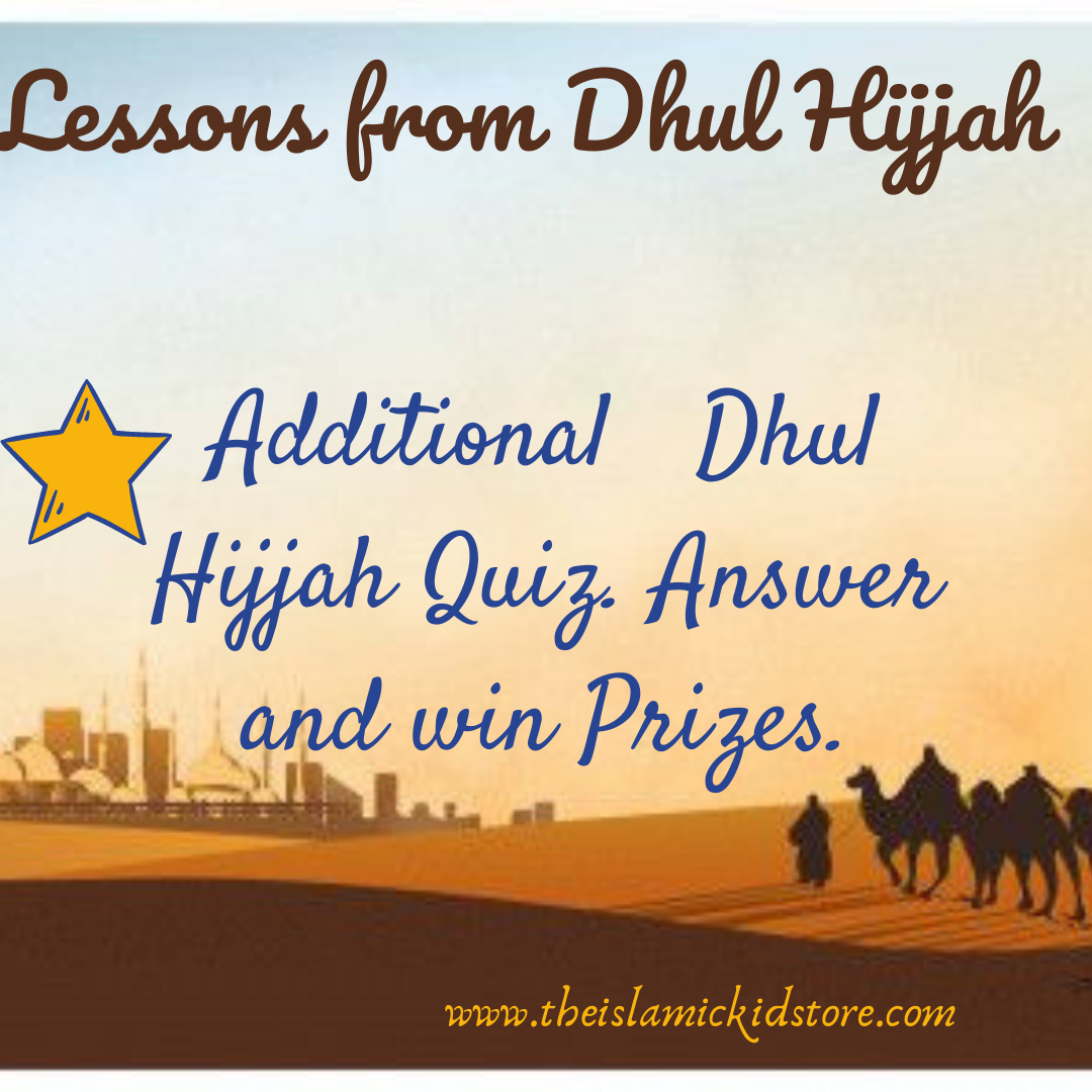 LESSONS FROM DHUL HIJJAH AND QUIZ LINK