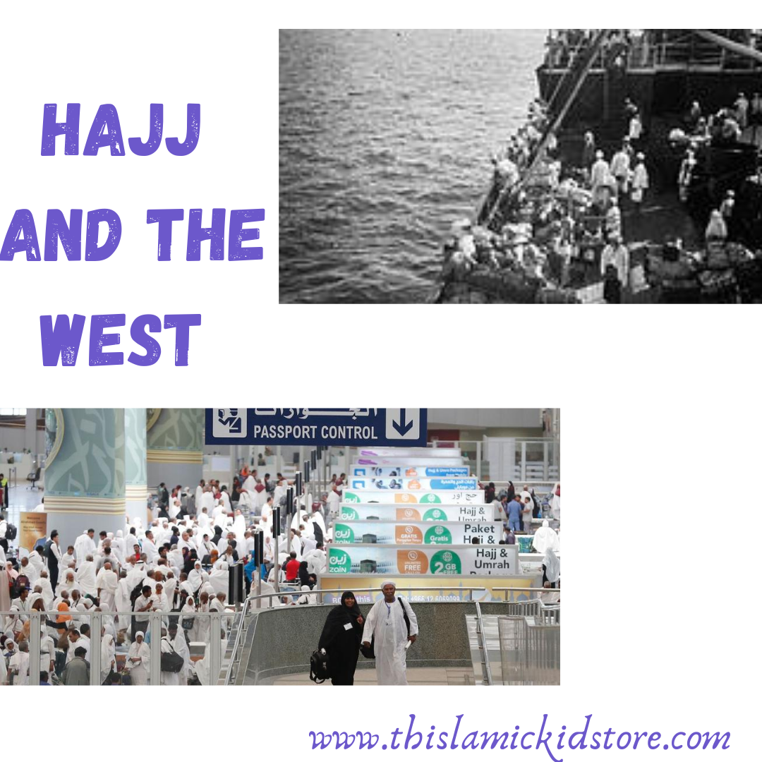 Evolution of Hajj in the West
