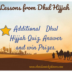Lessons from Dhul Hijjah and Quiz