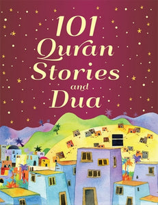 101 quran stories and duaa - The Islamic Kid Store