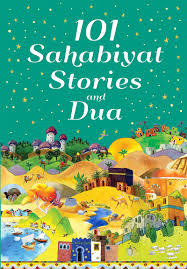 101 sahaabiyat stories and duaa - The Islamic Kid Store