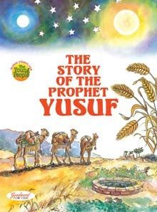 The Story of the Prophet Yusuf - The Islamic Kid Store