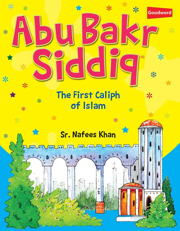 Abu Bakr Siddiq - The Islamic Kid Store
