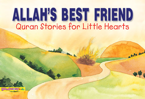 Allah's Best Friend - The Islamic Kid Store
