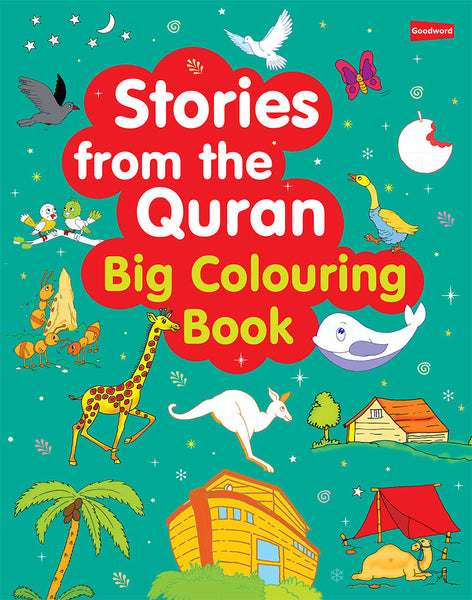 Stories from Quran - Big Colouring Book - The Islamic Kid Store