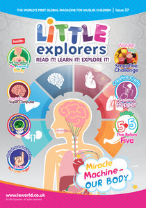 Little Explorers -Learn about the Miracle Machine – our body! ( Issue 37)