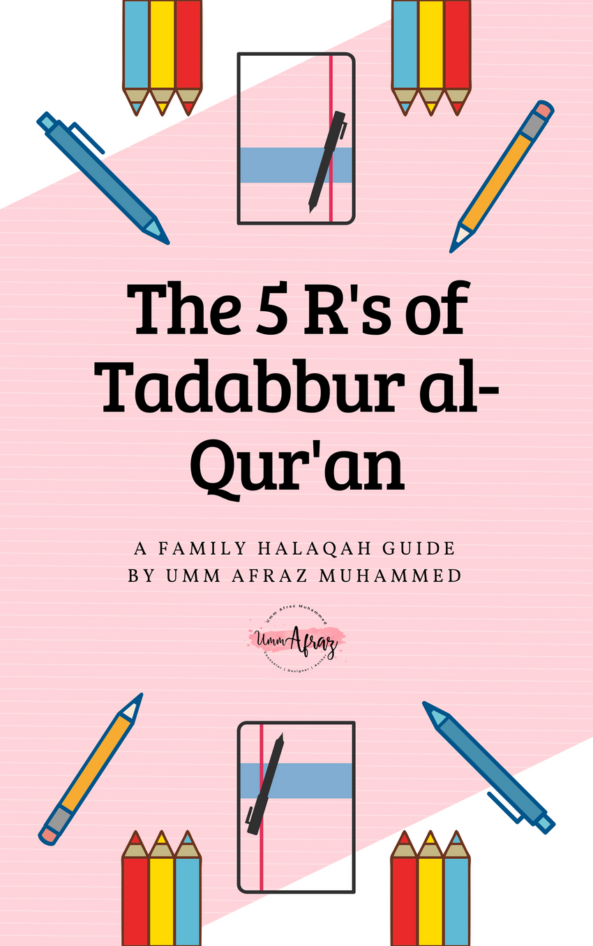The 5 R's of Tadabbur al-Qur'an - The Islamic Kid Store