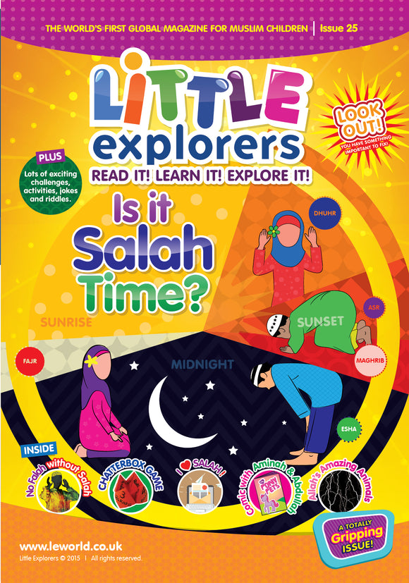Little Explorers -mission to fix their salah. ( Issue 25)