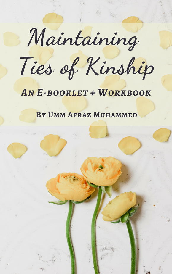 Maintaining Ties of Kinship E-booklet + Workbook - The Islamic Kid Store