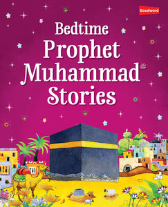 Bedtime Prophet Muhammad stories - The Islamic Kid Store