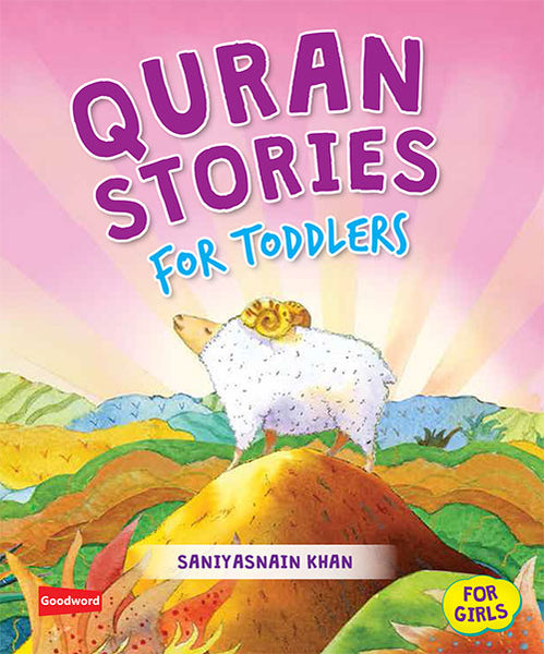 Quran stories for Toddlers - Girls - The Islamic Kid Store