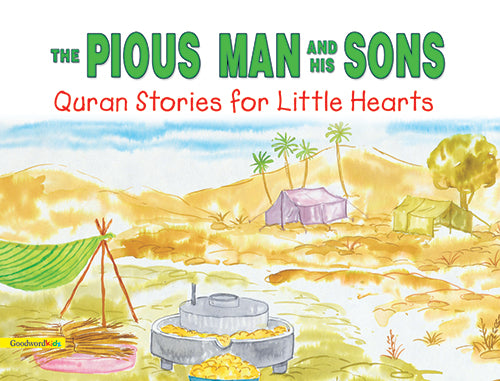 The Pious Man and his sons - The Islamic Kid Store