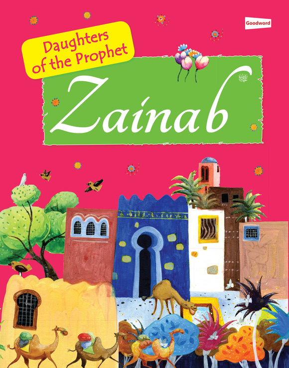 Zainab- Daughter of Prophet Muhammad ( P.B.U.H) - The Islamic Kid Store