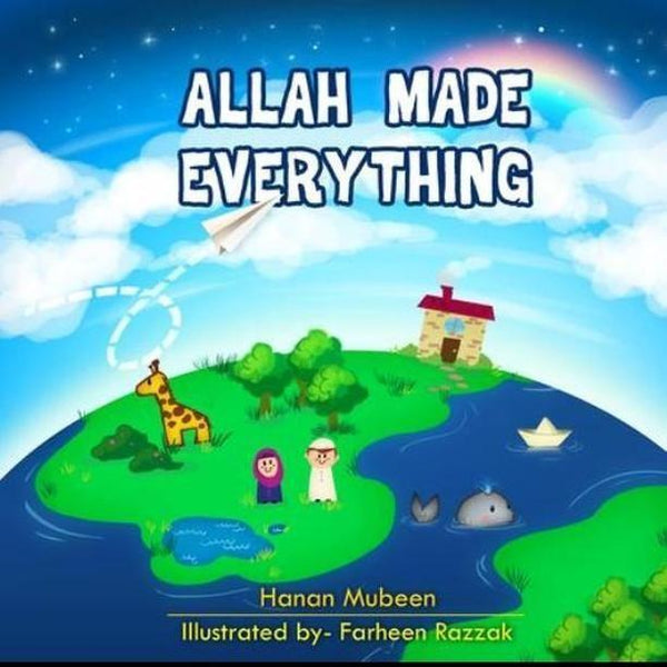 Allah made everything ( FREE SHIPPING) - The Islamic Kid Store