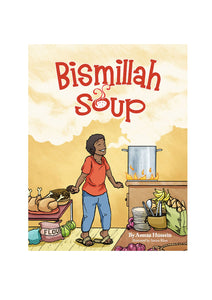 Bismillah Soup - The Islamic Kid Store