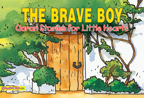 The Brave Boy - The Islamic Kid Store