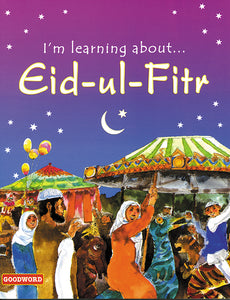 I'm Learning About Eid-ul-Fitr (PB) - The Islamic Kid Store
