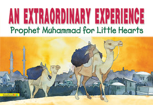 An Extraordinary Experience - The Islamic Kid Store