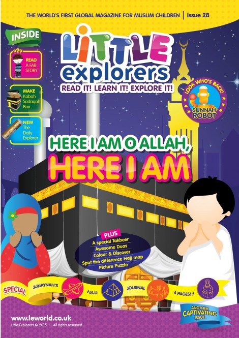 Little Explorers -learn about the sacred month of Dhul Hijjah! ( Issue 28)