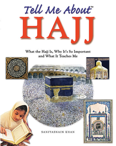 Tell me about Hajj - The Islamic Kid Store