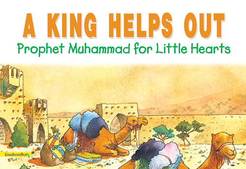 The King Helps Out - The Islamic Kid Store