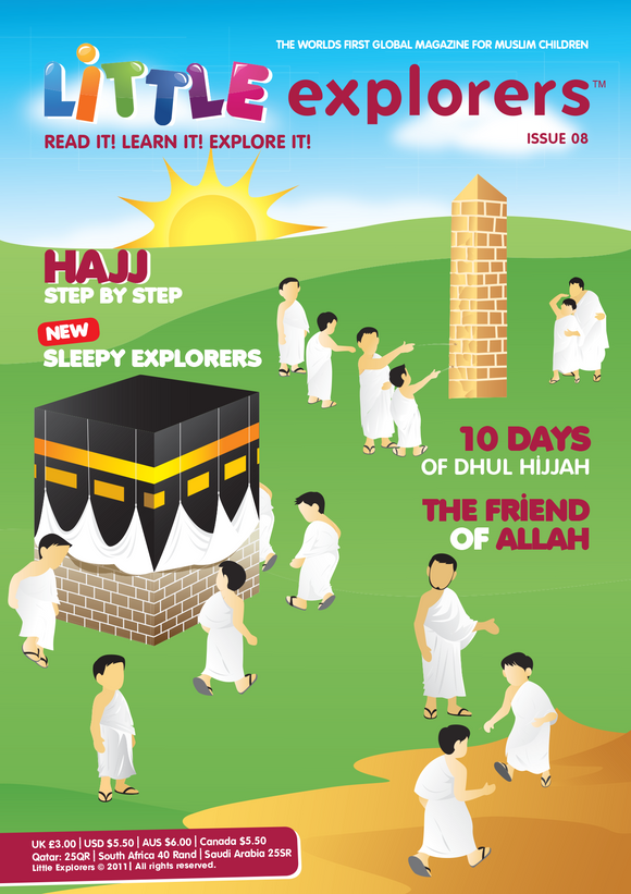 Little Explorers -Learn all about Hajj ( Issue 8)