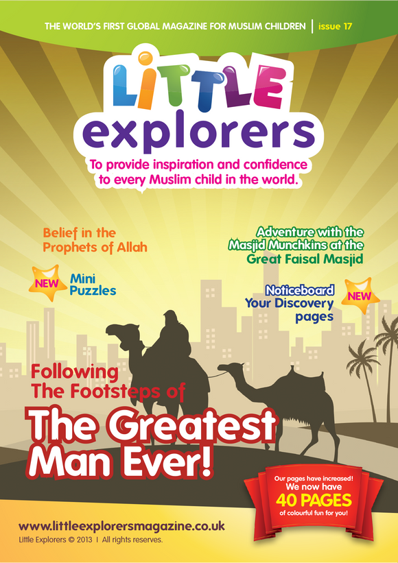 Little Explorers -following the Sunnah of Prophet Muhammad peace be upon him ( Issue 17)