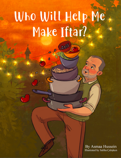 Who Will Help Me Make Iftar? - The Islamic Kid Store