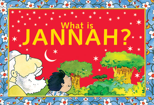What is Jannah - The Islamic Kid Store