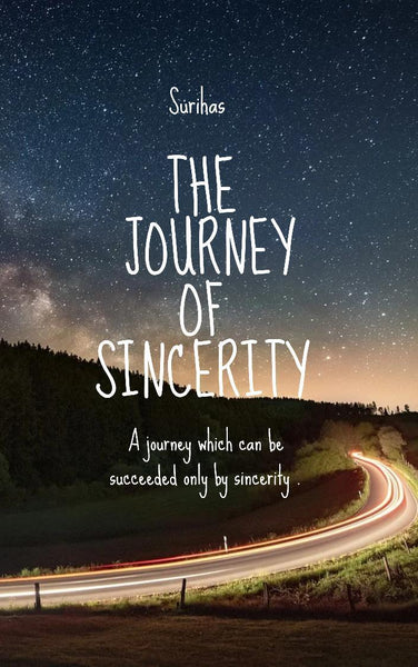 The Journey of Sincerity