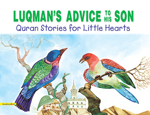 Luqman's advice to his son