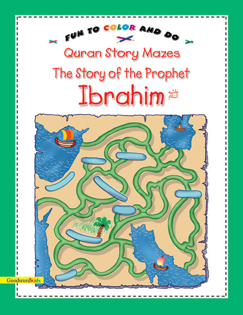 The story of Prophet Ibrahim - The Islamic Kid Store