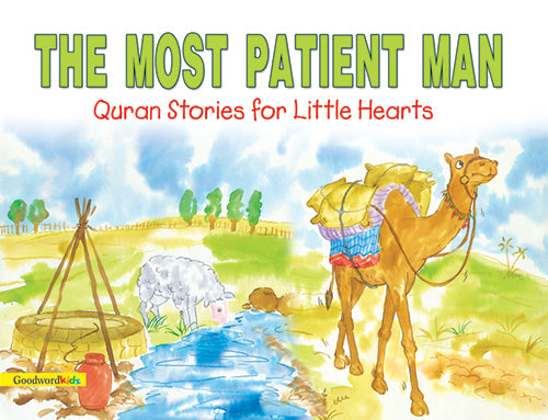 The Most PAtient MAn - The Islamic Kid Store
