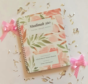 Muslimah 360 - Planner,Tracker Cum Journal+ Bookmark Free - The Islamic Kid Store