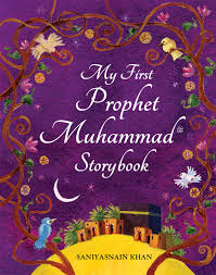 My first prophet Muhammad storybook - The Islamic Kid Store