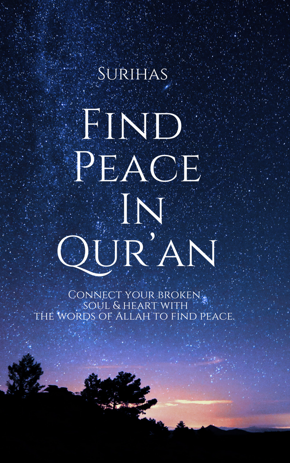 Find Peace In Qur'an - Your ultimate guide in the journey to jannah!