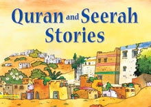 Quran and Seerah Stories for Kids - The Islamic Kid Store